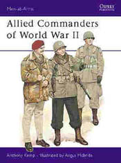 Osprey Publishing ALLIED COMMANDERS WW-II, LIST PRICE $17.95