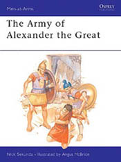 Osprey Publishing ARMY of ALEXANDER The GREAT, LIST PRICE $17.95