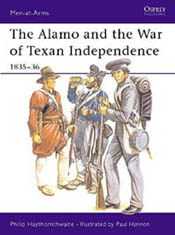 Osprey Publishing ALAMO TEXAN WAR INDEPENDENCE, LIST PRICE $17.95