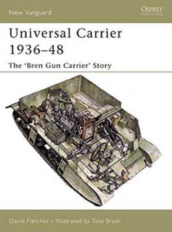 Osprey Publishing UNIVERSAL CARRIER 1936-48, LIST PRICE $17.95