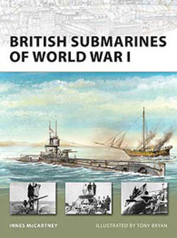 Osprey Publishing BRITISH SUBS of WW-I, LIST PRICE $17.95