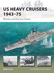 Osprey Publishing Book US HEAVY CRUISERS 1943-75, LIST PRICE $17.95