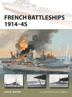 Osprey Publishing French Battleships 1914-45, LIST PRICE $19