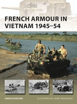 Osprey Publishing French Armour inVietnam1945-54, LIST PRICE $19