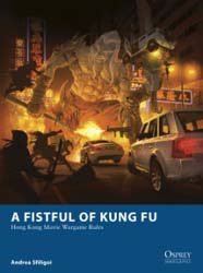 Osprey Publishing A FISTFUL of KUNG FU, LIST PRICE $17.95