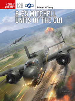 Osprey Publishing B-25 Mitchell Units of CBI, LIST PRICE $23