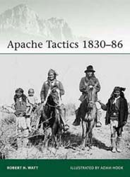 Osprey Publishing Apache Tactics 1830-86, LIST PRICE $18.95