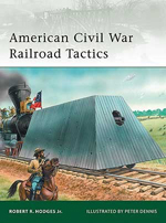 Osprey Publishing American Civil War Railroad Tactics, LIST PRICE $18.95