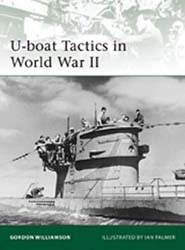 Osprey Publishing U-Boats Tactics In WWII, LIST PRICE $18.95