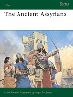 Osprey Publishing ANCIENT ASSYRIANS, LIST PRICE $18.95