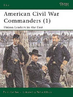 Osprey Publishing ACW COMMANDERS UNION EAST, LIST PRICE $18.95