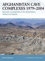Osprey Publishing AFGAN CAVE COMPLEXES 1979-2004, LIST PRICE $18.95