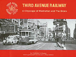 Railroad Avenue Third Avenue Railway, LIST PRICE $18.95