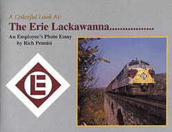 Railroad Avenue A Colorful Look At Erie Lackawanna, LIST PRICE $24.95