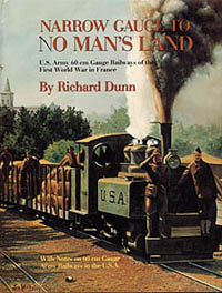Hundman Publishing Narrow Gauge to No Mans L, LIST PRICE $53.95