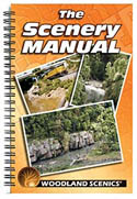 Woodland Scenics THE SCENERY MANUAL, LIST PRICE $14.99