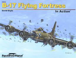 Squadron Publications B-17 Flying Fortress In Action, LIST PRICE $18.95
