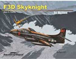 Squadron Publications F3D Skyknight In Action, LIST PRICE $18.95