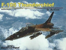 Squadron Publications F-105 Thunderchief in Action, LIST PRICE $19.95