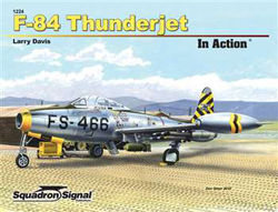 Squadron Publications F-84 Thunderjet In Action, LIST PRICE $16.95