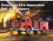 Squadron Publications American Fire Apparatus Volume 1 : Pumpers SC, LIST PRICE $19.95