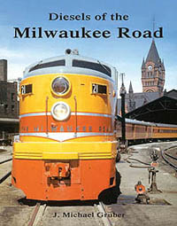 Withers Publishing Diesels of the Milw Road, LIST PRICE $59.95