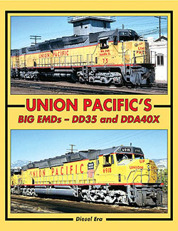 Withers Publishing A Union Pacific's Big EMD's: DD35 and DDA40X, LIST PRICE $39.95