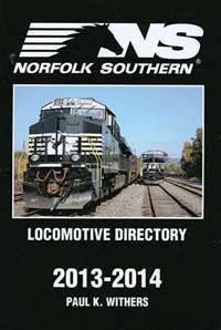 Withers Publishing Norfolk Southern Loco Directory 2013-2014, LIST PRICE $29.95