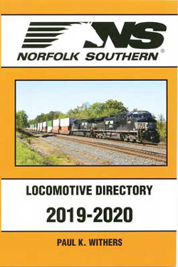 Withers Publishing NS 2019-2020 Locomotive Directory, DUE 4/10/2020, LIST PRICE $34.95