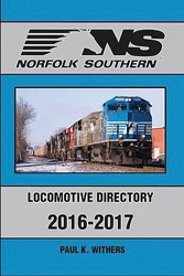 Withers Publishing Norfolk Southern Loco Directory 2016-17, LIST PRICE $34.95