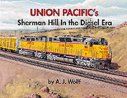 Withers Publishing UP's Sherman Hill/Diesel, LIST PRICE $48