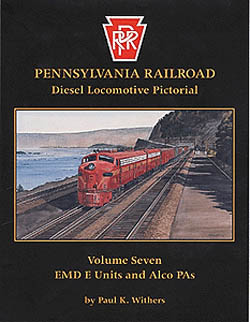 Withers Publishing PRR V7 EMD E & Alco PA, LIST PRICE $24.95