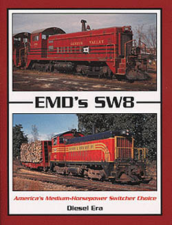 Withers Publishing EMD's SW8 Amer Med HP Swt, LIST PRICE $19.95